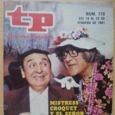 Coleccionismo de Revista Teleprograma: TP TELEPROGRAMA 776 DOÑA CROQUETA Y JUANITO NAVARRO (1981). Lote 50804239