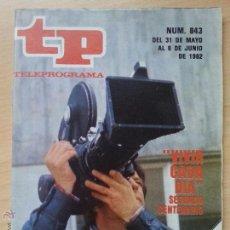 Coleccionismo de Revista Teleprograma: TP TELEPROGRAMA 843 VIVIR CADA DÍA (1982). Lote 50811637