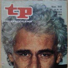 Coleccionismo de Revista Teleprograma: TP TELEPROGRAMA 950 LA CARTUJA DE PARMA - GIAN MARÍA VOLONTÉ (1984). Lote 50856710