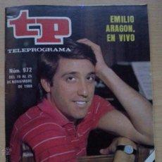 Coleccionismo de Revista Teleprograma: TP TELEPROGRAMA 972 NI EN VIVO NI EN DIRECTO - EMILIO ARAGÓN (1984). Lote 50857024