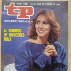 Coleccionismo de Revista Teleprograma: TP TELEPROGRAMA 1037 DE JUEVES A JUEVES - MERCEDES MILÁ (1986). Lote 50869340