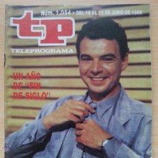 Coleccionismo de Revista Teleprograma: TP TELEPROGRAMA 1054 FIN DE SIGLO - PABLO LIZCANO (1986). Lote 50869720