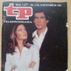 Coleccionismo de Revista Teleprograma: TP TELEPROGRAMA 1071 REMINGTON STEELE - PIERCE BROSNAN, STEPHANIE ZIMBALIST (1986). Lote 50869776