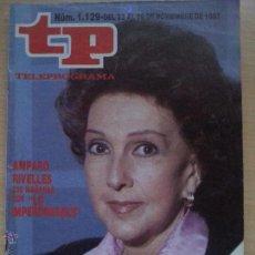 Coleccionismo de Revista Teleprograma: TP TELEPROGRAMA 1129 LO IMPERDONABLE - AMPARO RIVELLES (1987). Lote 50869994