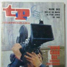 Coleccionismo de Revista Teleprograma: TELEPROGRAMA Nº 843 - 1982. Lote 51322277