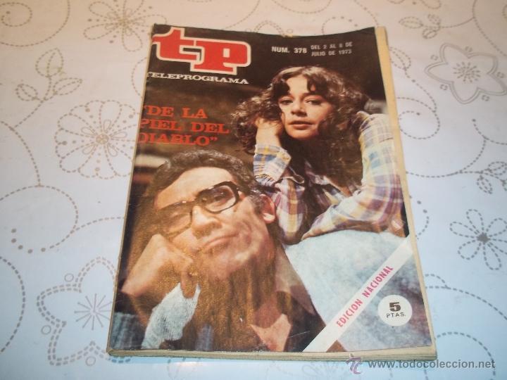 ANTIGUA REVISTA TP TELEPROGRAMA Nº378 1973 FERNANDO GUILLEN (Coleccionismo - Revistas y Periódicos Modernos (a partir de 1.940) - Revista TP ( Teleprograma ))