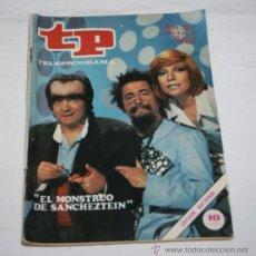 Coleccionismo de Revista Teleprograma: TELEPROGRAMA Nº 587 EL MONSTRUO DE SANCHESTEIN, JULIO DE 1977, REVISTA ANTIGUA - 3ª. Lote 51739399