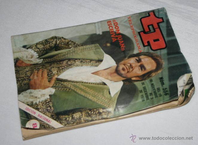 Coleccionismo de Revista Teleprograma: TELEPROGRAMA Nº 556 DON JUAN ESCRIVA, DICIEMBRE DE 1976, REVISTA ANTIGUA - 5ª - Foto 2 - 51740121