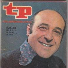 Coleccionismo de Revista Teleprograma: REVISTA TP TELEPROGRAMA Nº 318 AÑO 1972. JESUS PUENTE ES MATEO. . Lote 52416987