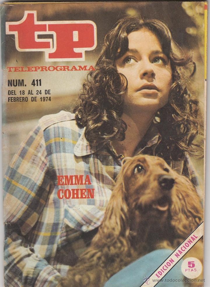 REVISTA TP TELEPROGRAMA Nº 411 AÑO 1974. EMMA COHEN. (Coleccionismo - Revistas y Periódicos Modernos (a partir de 1.940) - Revista TP ( Teleprograma ))