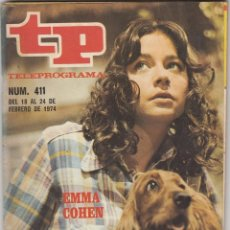 Coleccionismo de Revista Teleprograma: REVISTA TP TELEPROGRAMA Nº 411 AÑO 1974. EMMA COHEN.. Lote 52417133
