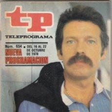Coleccionismo de Revista Teleprograma: REVISTA TP TELEPROGRAMA Nº 654 AÑO 1978. IÑIGO, FANTASTICO. . Lote 52418079