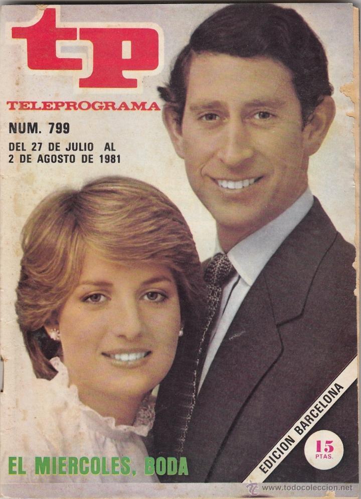 REVISTA TP TELEPROGRAMA Nº 733 AÑO 1981 BODA LADY DI Y PRINCIPE CARLOS. (Coleccionismo - Revistas y Periódicos Modernos (a partir de 1.940) - Revista TP ( Teleprograma ))