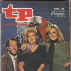 Coleccionismo de Revista Teleprograma: REVISTA TP TELEPROGRAMA Nº 716 AÑO 19679. FELIZ APLAUSO. . Lote 52554480