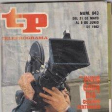 Coleccionismo de Revista Teleprograma: REVISTA TP TELEPROGRAMA Nº 843 AÑO 1982. VIVIR CADA DIA, SEGUNDO CENTENARIO. . Lote 52555809
