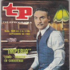 Collectionnisme de Magazine Teleprograma: REVISTA TP TELEPROGRAMA N 909 AÑO 1983. IMPERIO CMO DINASTIA EN CANADIENSE. . Lote 52556655