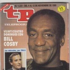 Coleccionismo de Revista Teleprograma: REVISTA TP TELEPROGRAMA Nº 1231 AÑO 1989. BILL COSY. . Lote 52574607