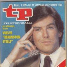 Coleccionismo de Revista Teleprograma: REVISTA TP TELEPROGRAMA Nº 1169 AÑO 1988. REMINGTON STEELE. . Lote 52639234