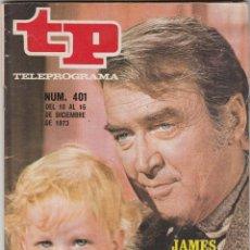 Colecionismo da Revista Teleprograma: REVISTA TP TELEPROGRAMA Nº 401 AÑO 1973. JAMES STEWART.. Lote 52675905