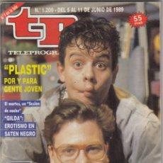 Colecionismo da Revista Teleprograma: REVISTA TP TELEPROGRAMA Nº 1209 AÑO 1989. PLASTIC POR Y PARA GENTE JOVEN. . Lote 52691065
