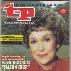 Coleccionismo de Revista Teleprograma: REVISTA TP TELEPROGRAMA Nº 1207 AÑO 1989. FALCON CREST. . Lote 52691707