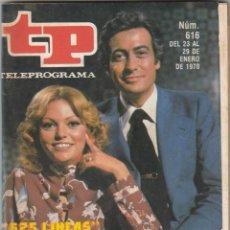 Coleccionismo de Revista Teleprograma: REVISTA TP TELEPROGRAMA Nº 616 AÑO 1978. 625 LINEAS. . Lote 52691884