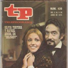 Collectionnisme de Magazine Teleprograma: REVISTA TP TELEPROGRAMA Nº 426 AÑO 1974. SILVIA TORTOSA Y RAFAEL ARCOS EN OBLOMOV. . Lote 52709367