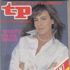 Coleccionismo de Revista Teleprograma: REVISTA TP TELEPROGRAMA Nº 1077 ÑAO 1986. VENDETTA ANA OBREGON. . Lote 52729268