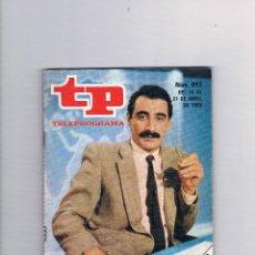 Coleccionismo de Revista Teleprograma: TELEPROGRAMA 993 ABRIL 1985 CARLOS HERRERA TP. Lote 52842935