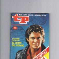 Coleccionismo de Revista Teleprograma: TELEPROGRAMA 1064 AGOSTO 1986 EL COCHE FANTÁSTICO TP DAVID HASSELHOFF SERIE. Lote 52842963