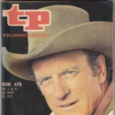 Coleccionismo de Revista Teleprograma: REVISTA TP TELEPROGRAMA Nº 478 AÑO 1975. EL SHERIFF DE CADA DOMINGO. . Lote 52860312