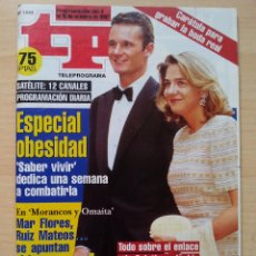 Coleccionismo de Revista Teleprograma: TP TELEPROGRAMA 1644 BODA REAL - INFANTA CRISTINA, IÑAKI URDANGARÍN (1997). Lote 52972969