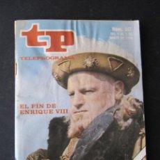 Coleccionismo de Revista Teleprograma: REVISTA TP TELEPROGRAMA Nº 517. AÑO 1976. EL FIN DE ENRIQUE VIII. Lote 53074005