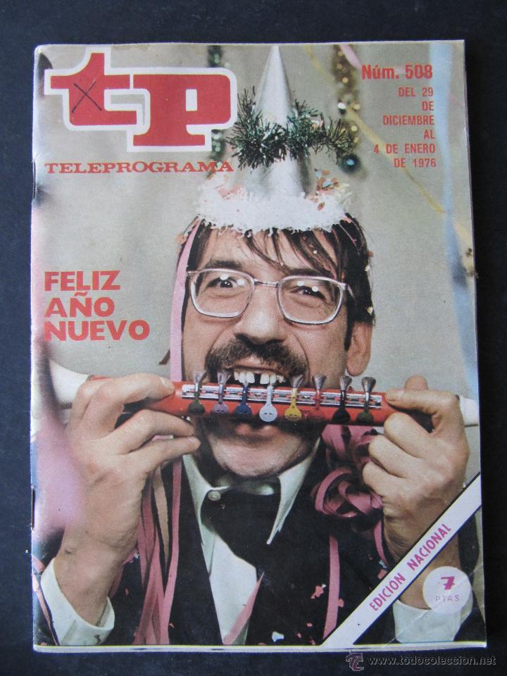 REVISTA TP TELEPROGRAMA Nº 508. AÑO 1976. TIP Y COLL. FELIZ AÑO NUEVO. (Coleccionismo - Revistas y Periódicos Modernos (a partir de 1.940) - Revista TP ( Teleprograma ))