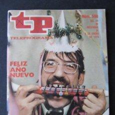 Coleccionismo de Revista Teleprograma: REVISTA TP TELEPROGRAMA Nº 508. AÑO 1976. TIP Y COLL. FELIZ AÑO NUEVO.. Lote 53074012