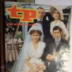 Coleccionismo de Revista Teleprograma: TELEPROGRAMA T.P AÑOS 80. Lote 53351481
