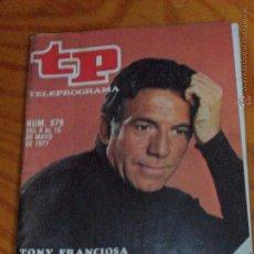 Coleccionismo de Revista Teleprograma: TP TELEPROGRAMA N 579 AÑO 1977 - ARTICULO ESPECIAL MATT HELM CON TOMY FRANCIOSA -- (REF M2ARRBOCAR. Lote 53396194