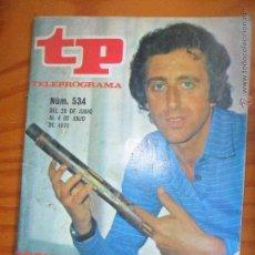 Coleccionismo de Revista Teleprograma: TP TELEPROGRAMA N 534 AÑO 1976 - ARTICULO ESPECIAL MIGUEL DE LOS SANTOS --- (REF M2ARRBOCAR). Lote 53396209