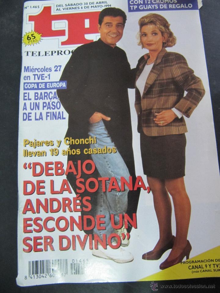 REVISTA TP TELEPROGRAMA. Nº 1465. 1994. ANDRES PAJARES, AY SEÑOR SEÑOR (Coleccionismo - Revistas y Periódicos Modernos (a partir de 1.940) - Revista TP ( Teleprograma ))
