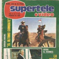 Coleccionismo de Revista Teleprograma: REVISTA SUPERTELE Nº 230. 1984. Lote 54178907
