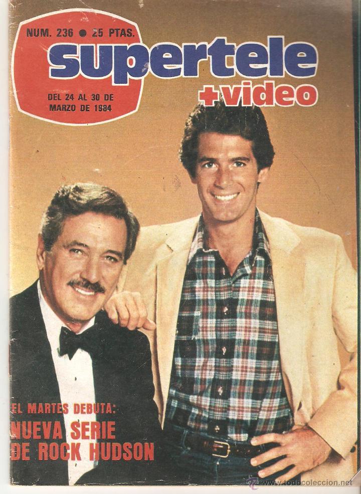 REVISTA SUPERTELE Nº 236. 1984 (Coleccionismo - Revistas y Periódicos Modernos (a partir de 1.940) - Revista TP ( Teleprograma ))
