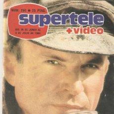 Coleccionismo de Revista Teleprograma: REVISTA SUPERTELE Nº 250. 1984. Lote 54178982
