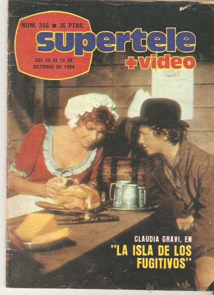 REVISTA SUPERTELE Nº 266. 1984 (Coleccionismo - Revistas y Periódicos Modernos (a partir de 1.940) - Revista TP ( Teleprograma ))