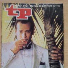 Coleccionismo de Revista Teleprograma: TP TELEPROGRAMA 1072 LUZ DE LUNA - BRUCE WILLIS (1986). Lote 54216876