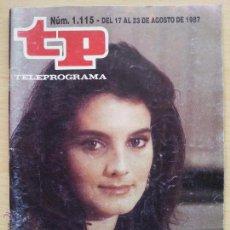 Coleccionismo de Revista Teleprograma: TP TELEPROGRAMA 1115 A TOPE - EVA MOSQUERA (1986). Lote 54217010