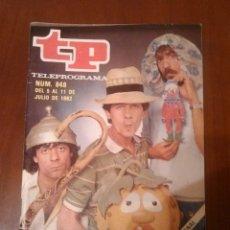 Coleccionismo de Revista Teleprograma: REVISTA TP N'848 AÑO 1982 MSRTES Y TRECE.. Lote 54305780