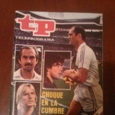 Coleccionismo de Revista Teleprograma: REVISTA TP N'868 AÑO 1982 ,CHOQUE EN LA CUMBRE.. Lote 54306223