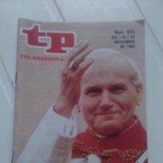 Coleccionismo de Revista Teleprograma: REVISTA TP N'865 EL PAPA EN ESPAÑA AÑO 1982. Lote 54411137