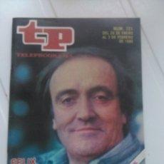 Coleccionismo de Revista Teleprograma: RRVISTA TP N'721 FELIX,REY DE LA SELVA AÑO 1980. Lote 54411386