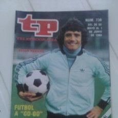 Coleccionismo de Revista Teleprograma: REVISTA TP N'738 KEVIN KEEGAN AÑO 1980. Lote 54411499